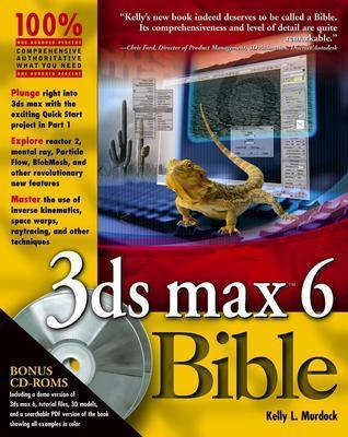 3ds Max 6 Bible - Murdock, Kelly L