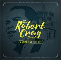 4 Nights of 40 Years Live [2-CD/DVD] - Robert Cray