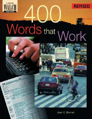 400 Words That Work: A Life Skills Vocabulary Program - Bunnell, Jean C