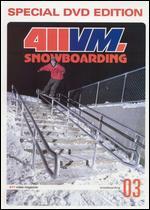 411 Video Magazine: Snowboarding, Vol. 3 -