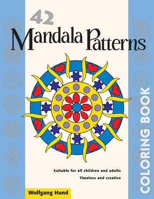 42 Mandala Patterns Coloring Book - Hund, Wolfgang