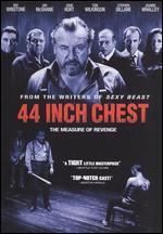 44 Inch Chest - Malcolm Venville