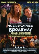 45 Minutes from Broadway - Henry Jaglom