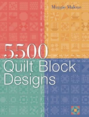 5,500 Quilt Block Designs - Malone, Maggie