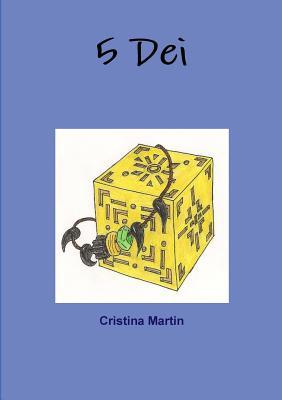 5 Dei - Martin, Cristina
