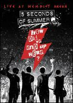 5 Seconds of Summer: How Did We End Up Here? - Live at Wembley [Blu-ray]