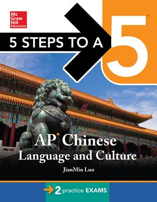 5 Steps to a 5 AP Chinese Language and Culture with MP3 Disk - Luo, Jianmin