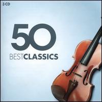 50 Best Classics - Anne-Sophie Mutter (violin); Barbara Bonney (soprano); Birgit Remmert (contralto); Camerata Lysy Gstaad;...