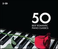 50 Best Romantic Piano Classics - André Previn (piano); Andrei Gavrilov (piano); Anne Queffélec (piano); Cécile Ousset (piano); Cristina Ortiz (piano);...