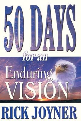 50 Days for an Enduring Vision - Joyner, Rick