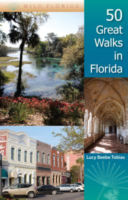50 Great Walks in Florida - Tobias, Lucy