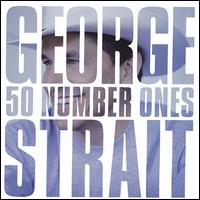 50 Number Ones - George Strait