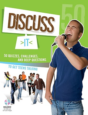 50 Quizzes, Challenges, and Deep Questions, to Get Teens Talking - Standard Publishing (Creator)
