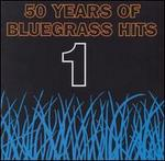 50 Years of Bluegrass Hits, Vol. 1 [1995]
