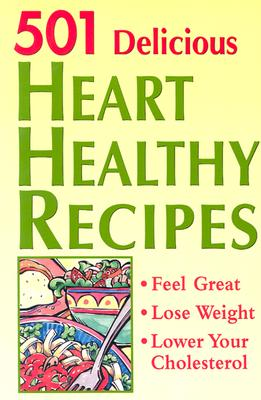 501 Delicious Heart Healthy Recipes - McIntosh, Susan M (Compiled by)