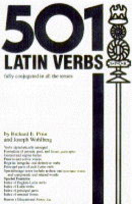 501 Latin Verbs - Prior, Richard E, and Wohlberg, Joseph