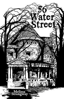 56 Water Street - Strangway, Melissa