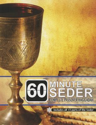 60 Minute Seder: Complete Passover Haggadah - Kopman, Robert
