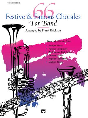 66 Festive & Famous Chorales for Band: Baritone T.C. - Erickson, Frank