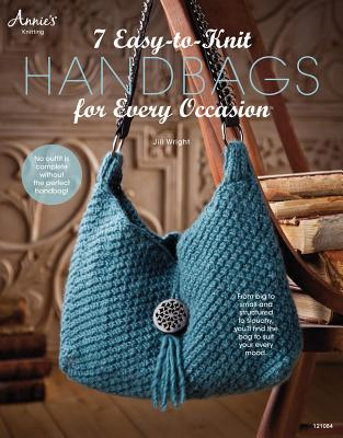 7 Easy-To-Knit Handbags for Every Occasion - Wright, Jill