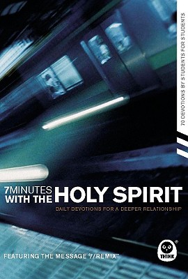 7 Minutes with the Holy Spirit: Daily Devotions for a Deeper Relationship - Think Books (Creator)