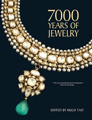 7000 Years of Jewelry - Tait, Hugh (Editor)