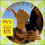 70's Greatest Rock Hits, Vol. 10: Hitchin' a Ride