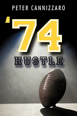 '74 Hustle - Cannizzaro, Peter