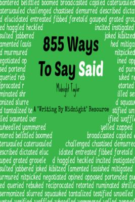 855 Ways to Say Said - Taylor, Midnight