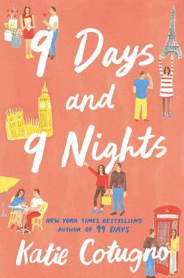 9 Days and 9 Nights - Cotugno, Katie