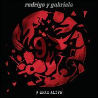 9 Dead Alive [Bonus Edition] - Rodrigo y Gabriela