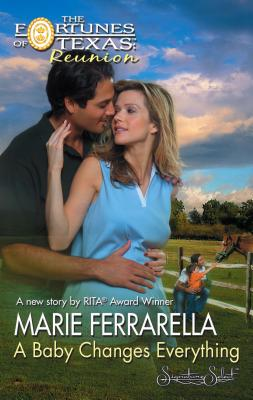 A Baby Changes Everything - Ferrarella, Marie