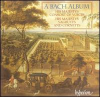A Bach Album - His Majestys Sagbutts and Cornetts; Julia Gooding (soprano); Katherine Sharman (cello); Robert Macdonald (bass);...