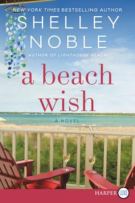 A Beach Wish [Large Print] - Noble, Shelley