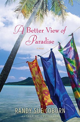 A Better View of Paradise - Coburn, Randy Sue