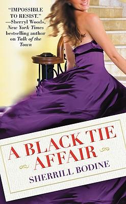 A Black Tie Affair - Bodine, Sherrill
