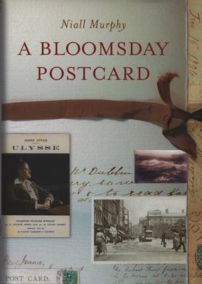 A Bloomsday Postcard - Murphy, Niall