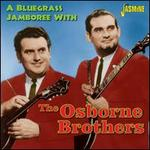 A Bluegrass Jamboree with the Osborne Brothers