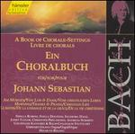 A Book of Chorale-Settings for Johann Sebastian, Vol. 6: Morning; Thanks & Praise; Christian Life