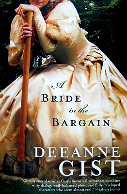 A Bride in the Bargain - Gist, Deeanne