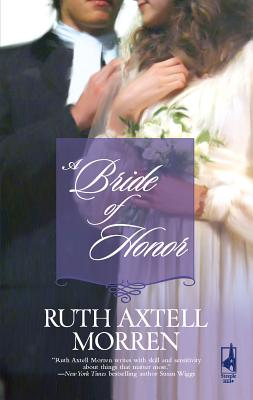 A Bride of Honor - Morren, Ruth Axtell