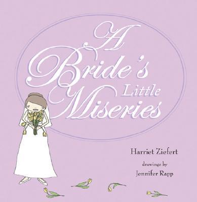 A Bride's Little Miseries - Ziefert, Harriet