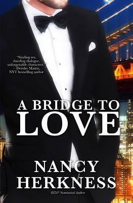 A Bridge to Love - Herkness, Nancy