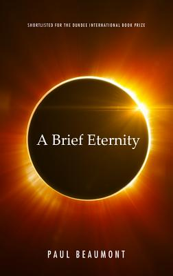 A Brief Eternity - Beaumont, Paul