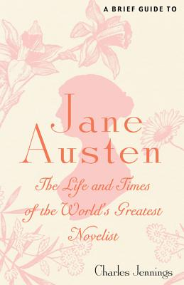 A Brief Guide to Jane Austen - Jennings, Charles