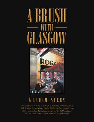 A Brush with Glasgow - Sykes, Graham