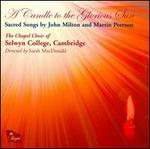 A Candle to the Glorious Sun: Sacred Songs by John Milton and Martin Peerson