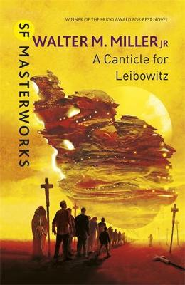 A Canticle for Leibowitz - Miller, Walter M.