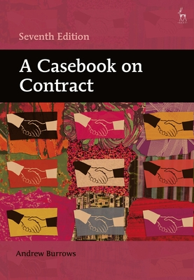 A Casebook on Contract - Burrows, Andrew