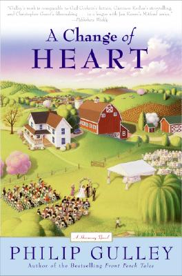 A Change of Heart: A Harmony Novel - Gulley, Philip
